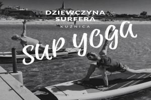 Sup yoga kuźnica Hel